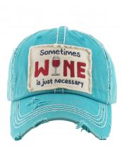 KBV1126(TQ)-W96-wholesale-cap-embroidery-sometimes-wine-glass-necessary-vintage-torn-baseball-hook-loop-cotton(0).jpg