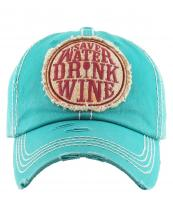 KBV1175(TQ)-wholesale-cap-save-water-drink-wine-glass-embroidered-baseball-vintage-torn-stitch-cotton-letter(0).jpg